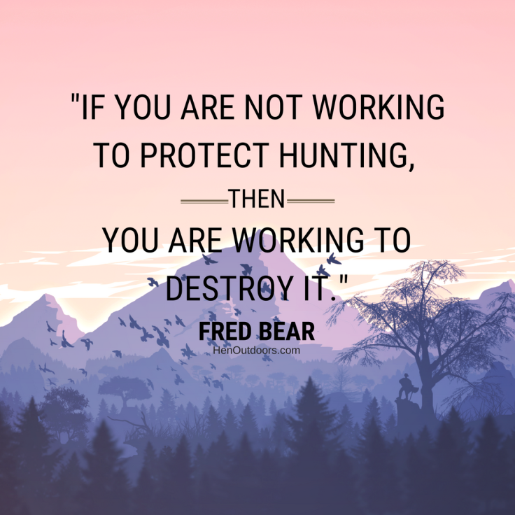 _if-you-are-not-working-to-protect-hunting-