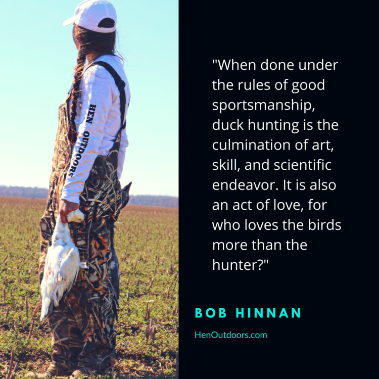 _when-done-under-the-rules-of-good-sportsmanship-duck-hunting-is-the-culmination-of-art-skill-and-scientific-endeavor.-it-is-also-an-act-of-love-for-who-loves-the-birds-more-than-the-hun